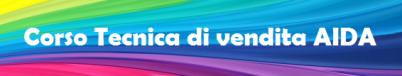 vittorio-baroni-formazione-comunicazione-marketing-corso-tecnica-di-vendita AIDA